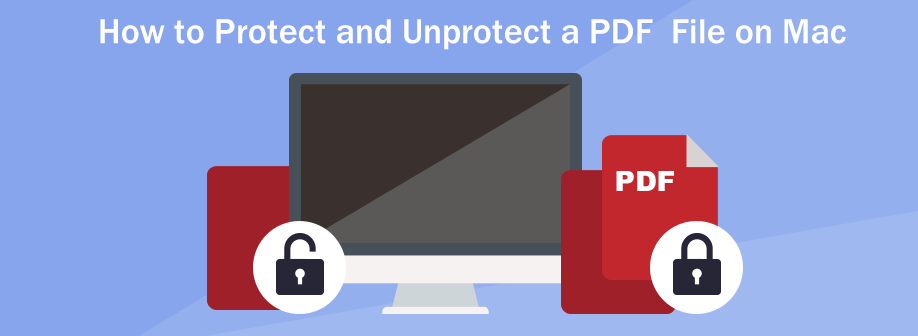 how to protect and unprotect a PDF file on Mac big