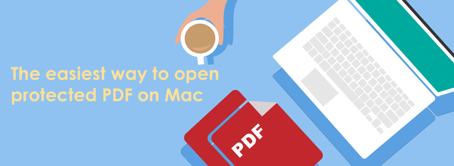 The Easiest Way to Open Protected PDF on Mac big