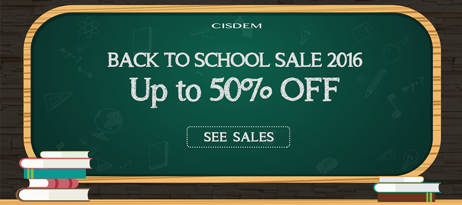 Cisdem Launches 2016 Back to School Promotions - Up to 50% Off Image