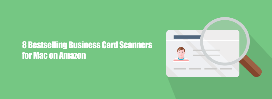 8 Bestselling Business Card Scanners for Mac on Amazon